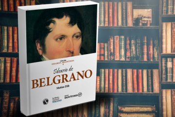 Fundación Banco Entre Ríos presentó un nuevo libro que reúne el pensamiento de Manuel Belgrano