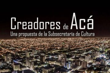 Creadores de acá: una propuesta para visibilizar a destacados artistas locales