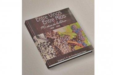 Presentarán en Concordia un libro sobre la producción vitivinícola entrerriana pero con acento local