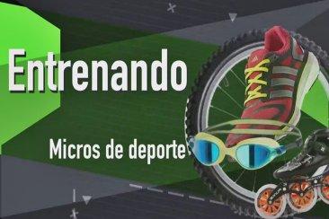 ENTRENANDO: Micros para difundir disciplinas y consejos para la correcta práctica deportiva